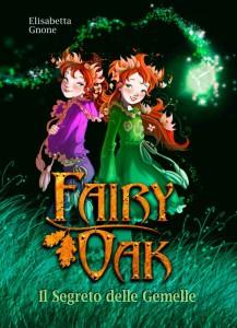 """""""Il segreto delle gemelle"""", il primo volume della fortunata serie di Fairy Oak"""