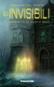 """Il primo volume della saga de """"Gli invisibili"""", uno dei migliori fantasy per ragazzi italiani"""