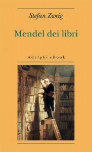 """""""Mendel dei libri"""" di Stefan Zweig"""