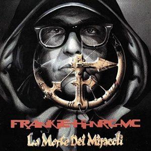 La morte dei miracoli di Frankie Hi-nrg MC