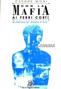 """Le memorie del """"Prefetto di ferro"""" Cesare Mori"""