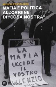 """Una recente edizione di """"Mafia e politica"""" di Michele Pantaleone"""