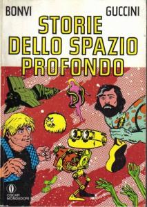 Una vecchia raccolta, all'interno della collana che Oscar Mondadori dedicava ai fumetti, delle Storie dello spazio profondo scritte in collaborazione con Francesco Guccini