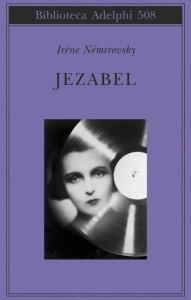In Jezabel emerge lo spietato ritratto della madre di Irène Némirovsky