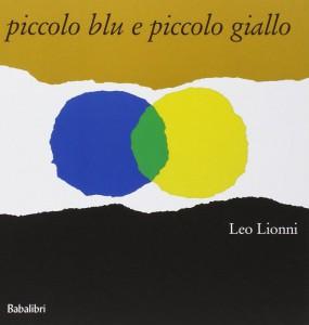 La copertina dell'edizione italiana di Piccolo blu e piccolo giallo di Leo Lionni