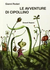 Le avventure di Cipollino fu pubblicato per la prima volta nel 1951