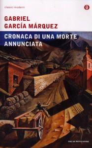 L'imperdibile Cronaca di una morte annunciata di Gabriel García Márquez