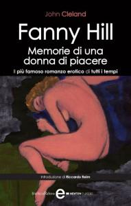 """La copertina di una recente edizione di """"Fanny Hill"""", forse il primo vero romanzo erotico della letteratura occidentale"""