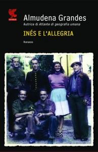 La copertina di Inés e l'allegria, ambientato durante le attività della guerriglia antifranchista