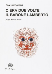 C'era due volte il barone Lamberto nella versione illustrata da Bruno Munari