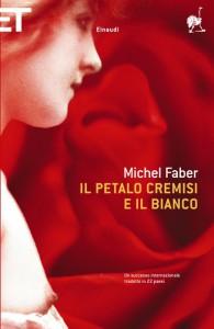 La copertina de Il petalo cremisi e il bianco, bestseller internazionale di Michel Faber