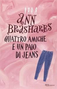 La copertina di Quattro amiche e un paio di jeans nella collana BUR ragazzi
