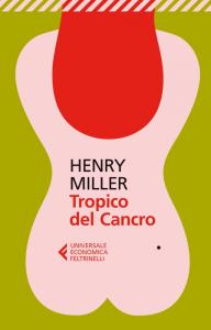 Feltrinelli è stato il primo editore a importare, negli anni '60, gli scritti di Henry Miller