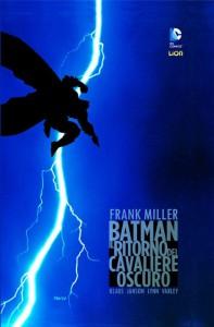 Il ritorno del Cavaliere Oscuro, il capolavoro di Frank Miller
