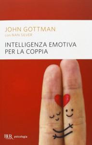 Il libro di Gottman e Silver per applicare la metodologia dell'intelligenza emotiva alle coppie