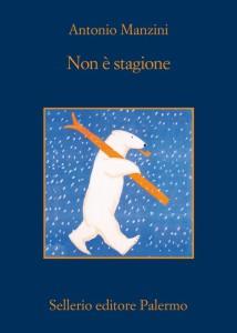 """""""Non è stagione"""" di Antonio Manzini, uno dei migliori libri del 2015"""