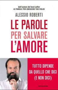 L'edizione Mondadori del libro di Alessio Roberti