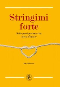 """La traduzione italiana del best-seller """"Hold Me Tight"""""""