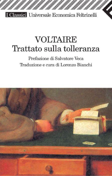 Il fondamentale Trattato sulla tolleranza di Voltaire