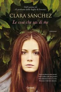 """""""Le cose che sai di me"""", forse il più bel libro di Clara Sánchez"""