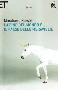 """""""La fine del mondo e il paese delle meraviglie"""" di Haruki Murakami"""