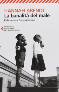 Il celebre saggio di Hannah Arendt su Adolf Eichmann