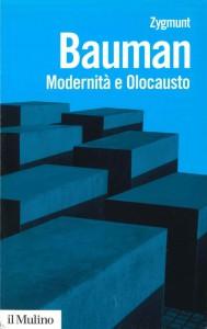 Modernità e Olocausto, importante lavoro di Zygmunt Bauman