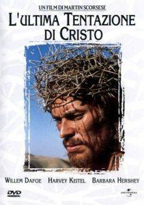 L'ultima tentazione di Cristo di Martin Scorsese