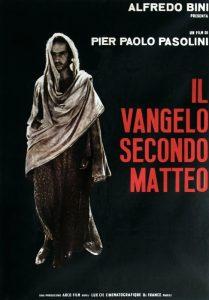 Il Vangelo secondo Matteo, celebre film ispirato al Nuovo Testamento di Pier Paolo Pasolini