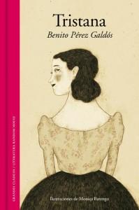 """Una bella edizione di """"Tristana"""", il libro più famoso di Pérez Galdós"""