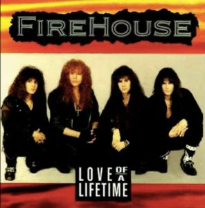 Love of a Lifetime dei FireHouse