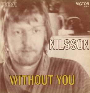 Without You nella versione di Harry Nilsson