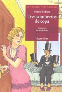 """""""Tres sombreros de copa"""", un classico del teatro spagnolo"""