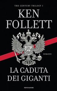 """""""La caduta dei giganti"""", primo libro della trilogia sul Novecento"""