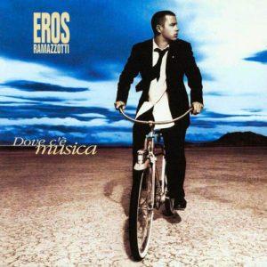 Dove c'è musica, l'album di Eros Ramazzotti che conteneva L'aurora