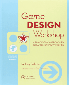 """Game Design Workshop"" di Tracy Fullerton"