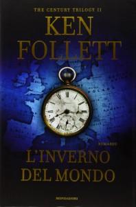"""""""L'inverno del mondo"""", successo recente di Ken Follett"""
