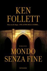 """""""Mondo senza fine"""", secondo capitolo della trilogia de """"I pilastri della Terra"""""""