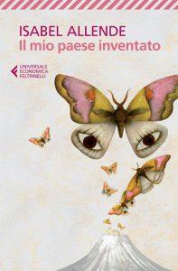 """""""Il mio paese inventato"""", una sorta di autobiografia di Isabel Allende"""