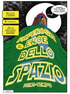 """L'inizio di """"Paperoga eroe dello spazio"""" di Gagnor e Sciarrone"""