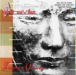 Forever Young degli Alphaville, forse la canzone più adatta per un video per i 18 anni