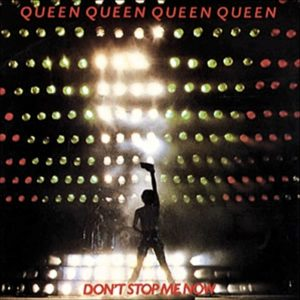 Don't Stop Me Now dei Queen, canzone molto energetica
