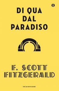 """""""Di qua dal Paradiso"""", il primo successo di Scott Fitzgerald"""