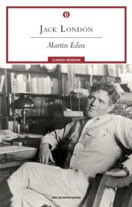 """""""Martin Eden"""", racconto in parte autobiografico di Jack London"""