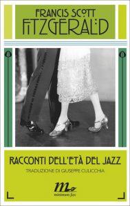 """L'edizione Minimum Fax dei """"Racconti dell'Età del jazz"""""""