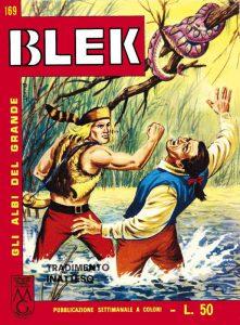 Il grande Blek, personaggio estremamente popolare nel periodo