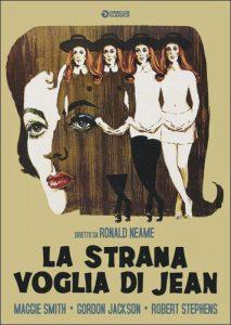 La strana voglia di Jean, primo film importante con Maggie Smith come protagonista