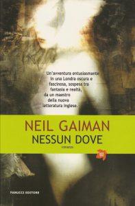 """""""Nessun dove"""", romanzo ambientato nel sottosuolo di Londra"""
