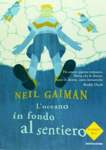 """""""L'oceano in fondo al sentiero"""" di Neil Gaiman"""