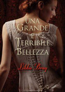 """""""Una grande e terribile bellezza"""" di Libba Bray"""